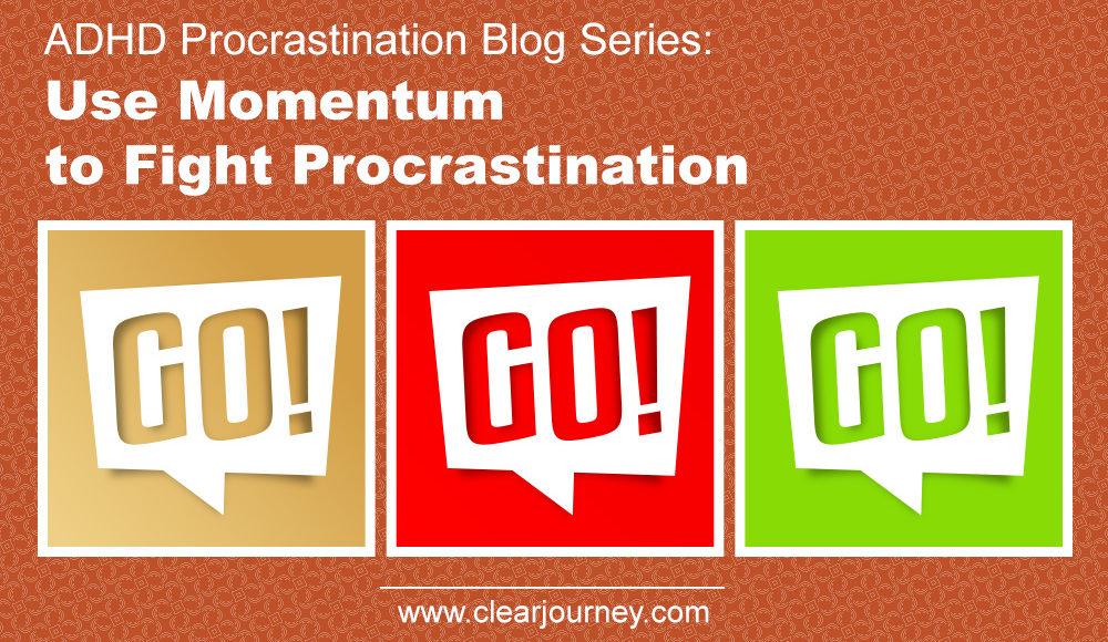 ADHD Procrastination Momentum